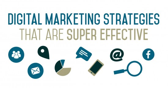 Digital Marketing Strategies That Are Super Effective