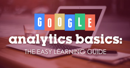 google analytics basics easy guide