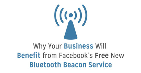 business benefit facebook bluetooth beacon service