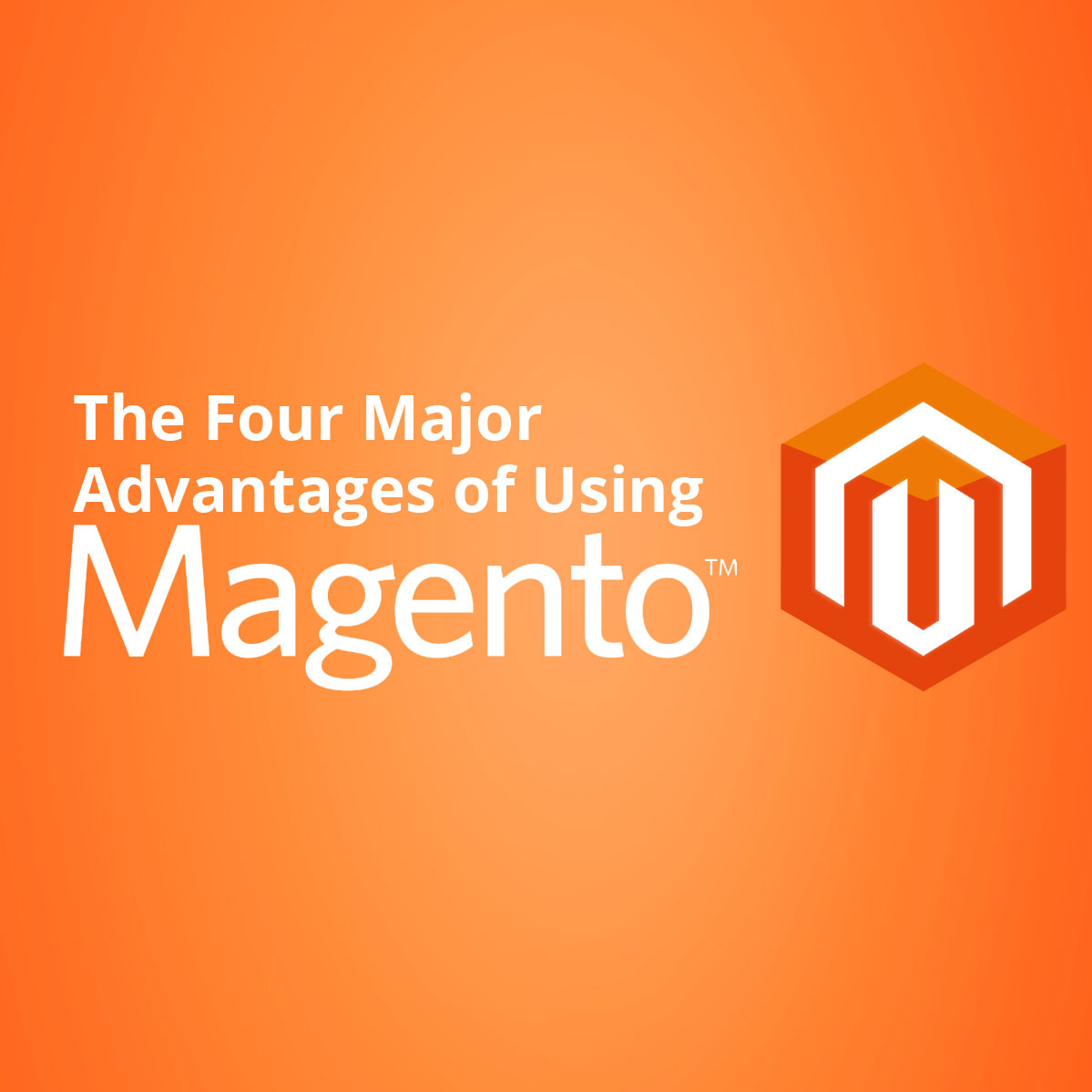 major advantages of using magento