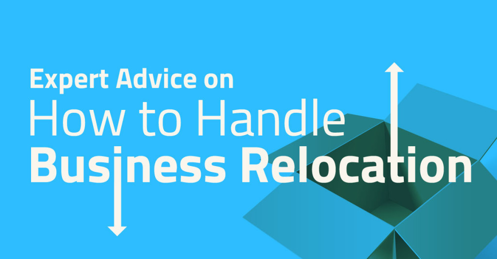 Expert Advice on How to Handle Business Relocation