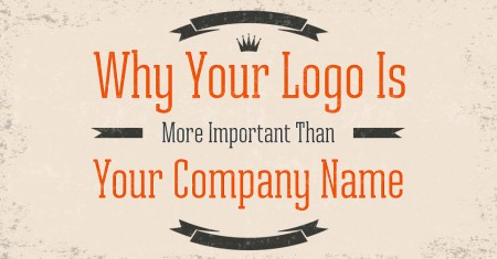 Why Your Logo Is More Important Than Your Company Name