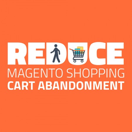 How to Reduce Magento Shopping Cart Abandonment