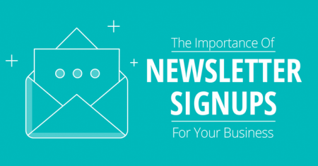 The Importance of Newsletter Signups for Your Business