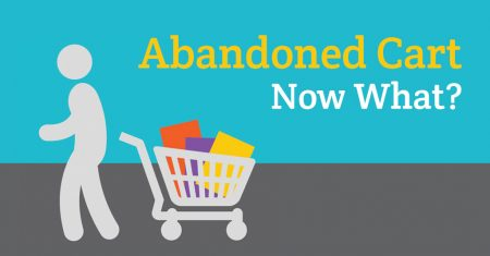 Your Customer Abandoned Their Cart, Now What?