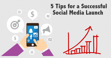 5 Tips for a Successful Social Media Launch