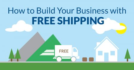 how to build your business with free shipping