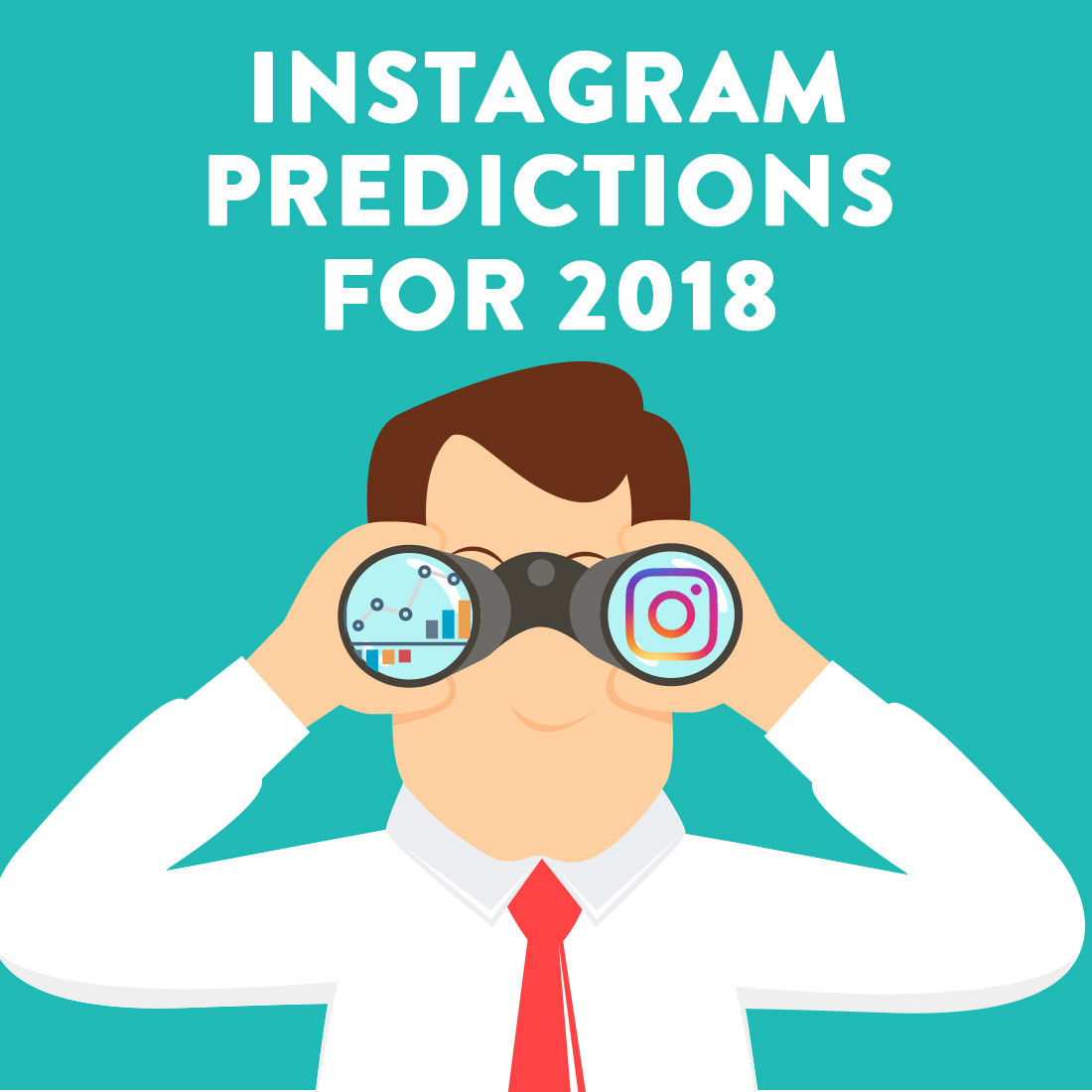 Instagram Predictions for 2018