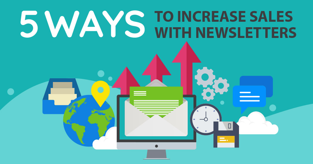 5 Ways To Increase Sales With Newsletters