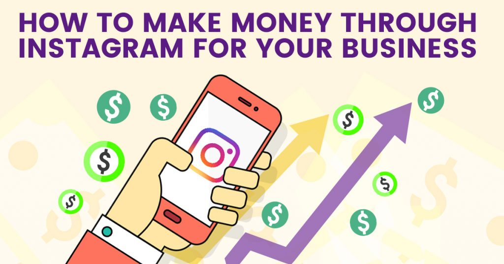 How to Make Money Through Instagram