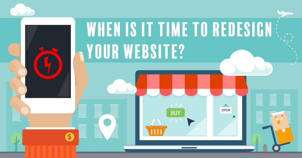 When is it Time to Redesign Your Website?